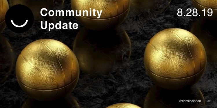 Community Update 8/28/2019 Wedn - elloblog | ello