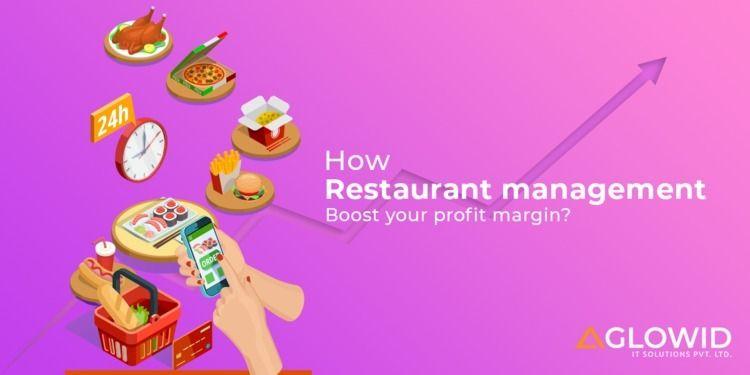 How Restaurant management solution helps boost your profit margin
