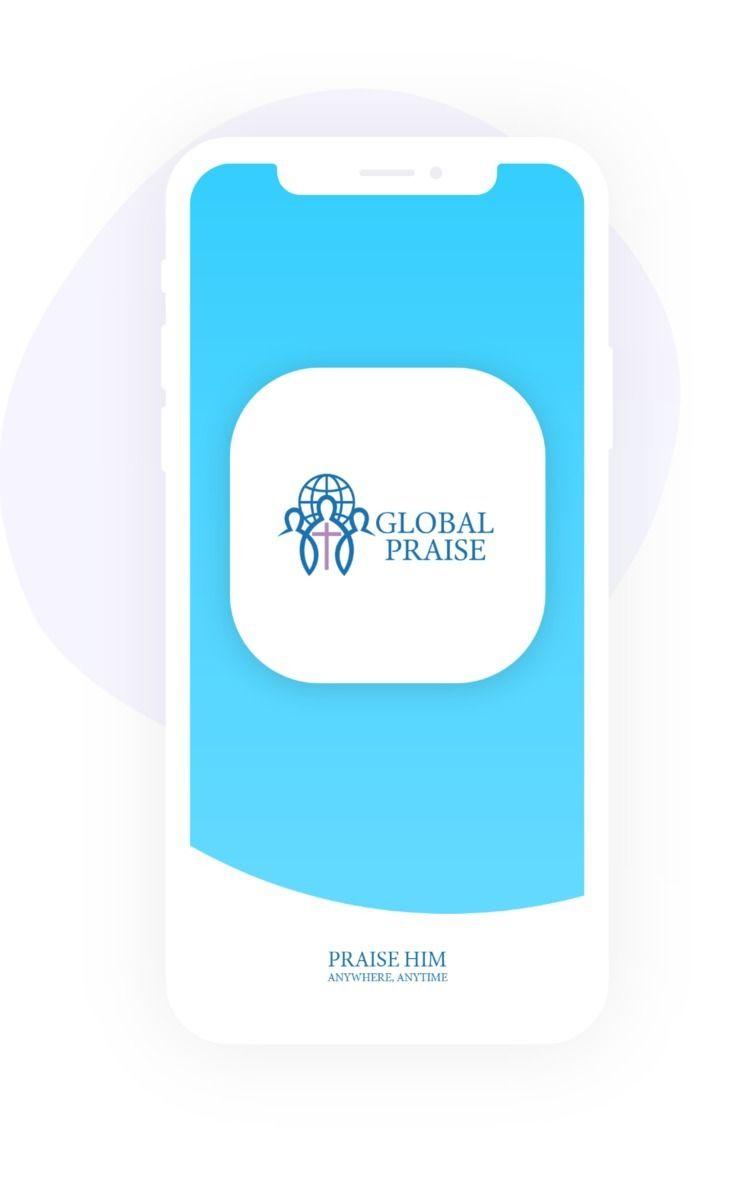 Global Praise mobile applicatio - globalpraise   ello