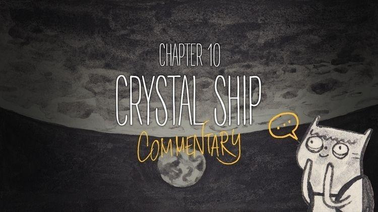 Chapter 10 - Crystal ship (Curi - catsac | ello