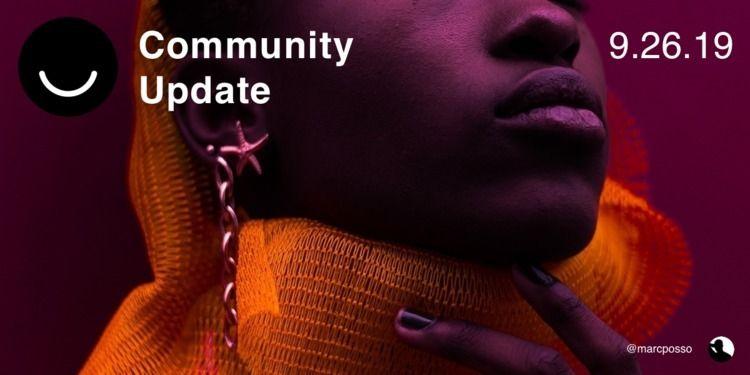 Community Update 9/26/2019 clos - elloblog | ello