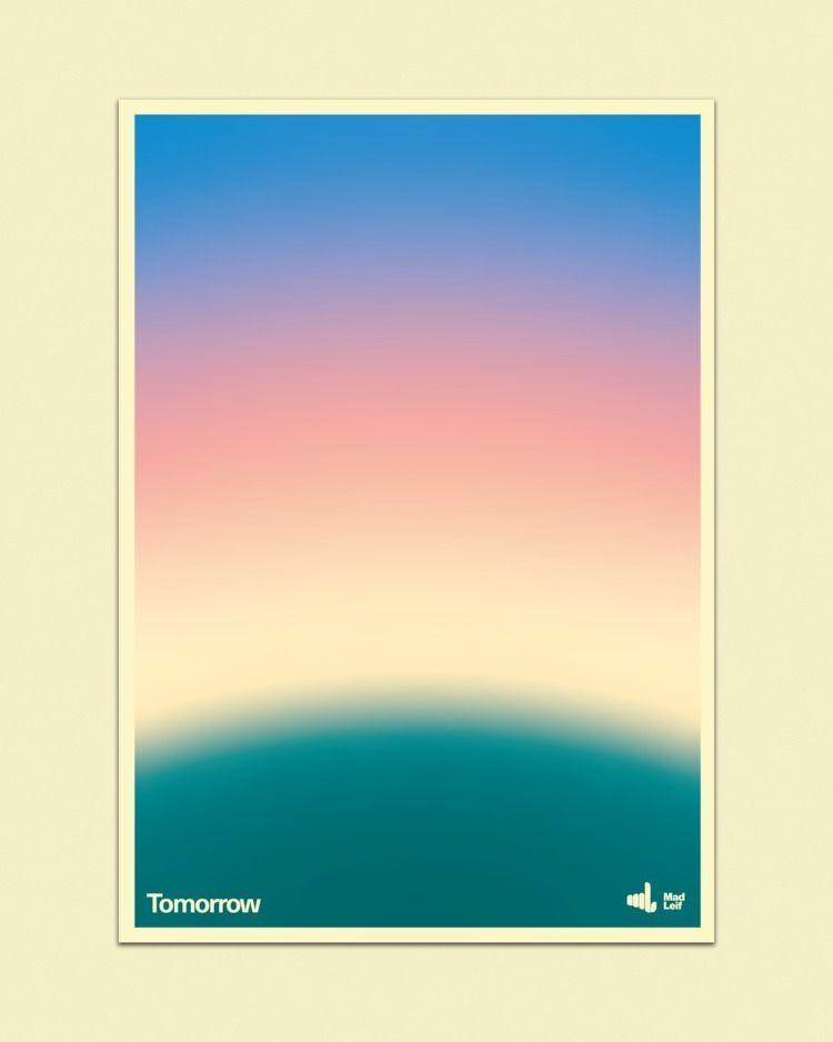 Tomorrow  - poster, posterdesign - madleif   ello