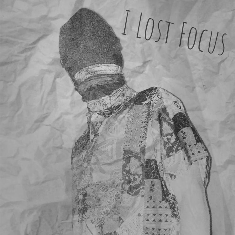 """Lost Focus"""" (prod. Kyle Junior - r-hoffy   ello"""