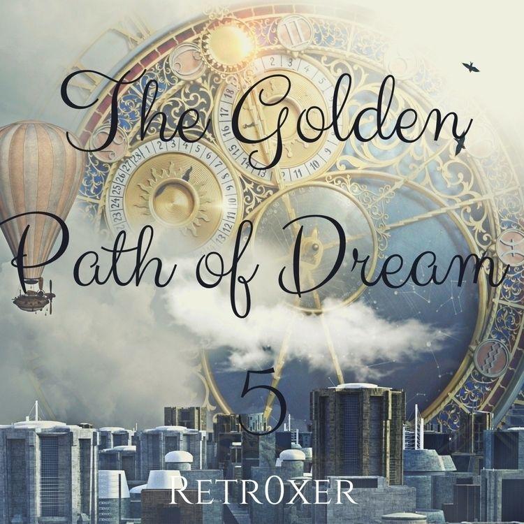 Golden, path, dream, 5, synth - retr0xer | ello