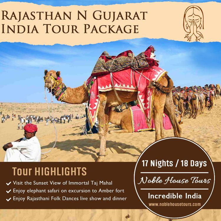 Book amazing Rajasthan Gujarat  - noblehousetours | ello