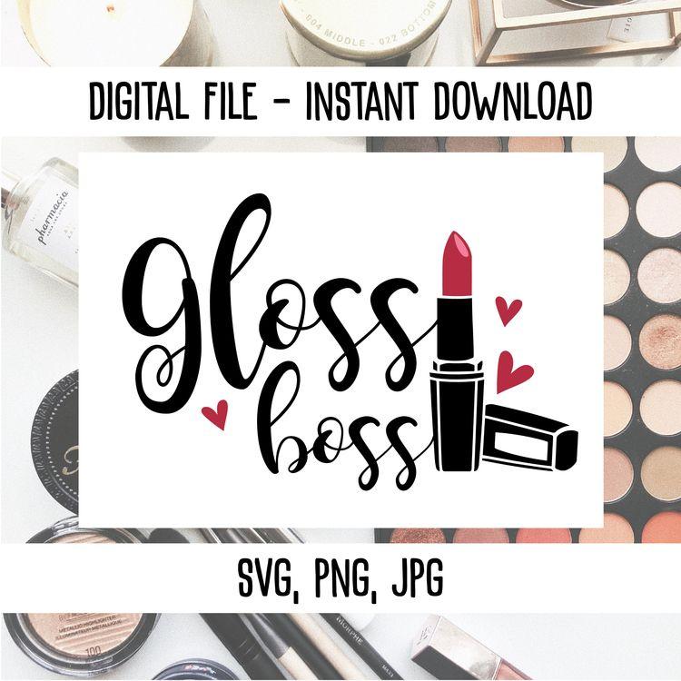 Gloss boss SVG/PNG/JPG quote de - annijajansone | ello