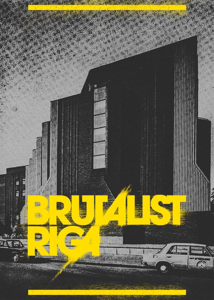 BrR-35 [Brutalist Riga]  - poster - rottwang | ello