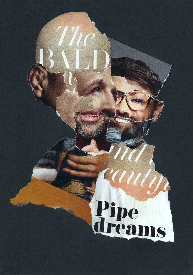 Pipe Dreams - collage, dada, popart - graemejukes | ello