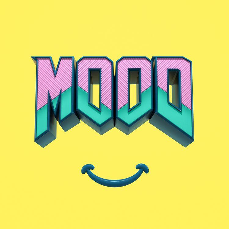 Change mood, stay positive - weareforeal | ello