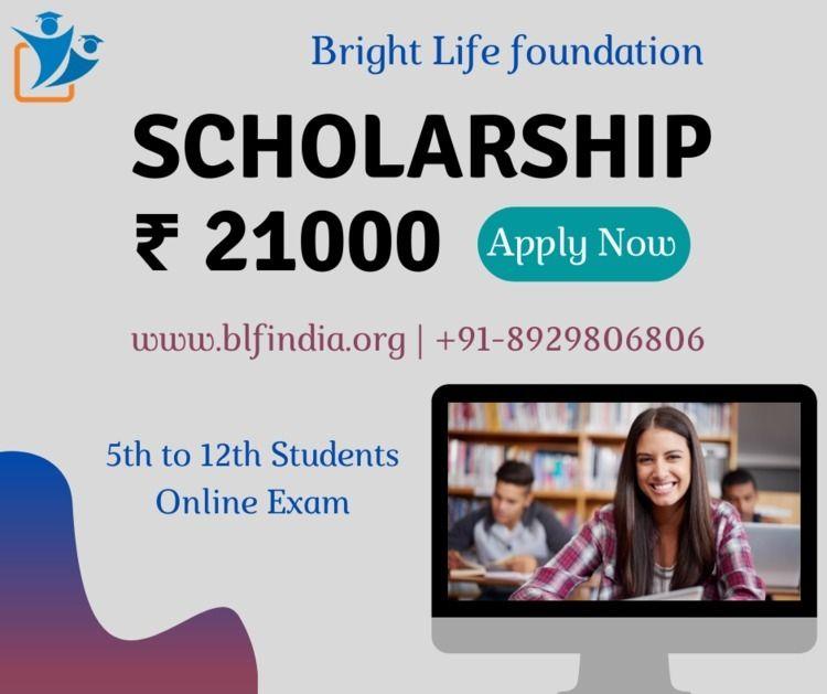 Apply Rs. 21000 Scholarship 5th - blfngoindia   ello