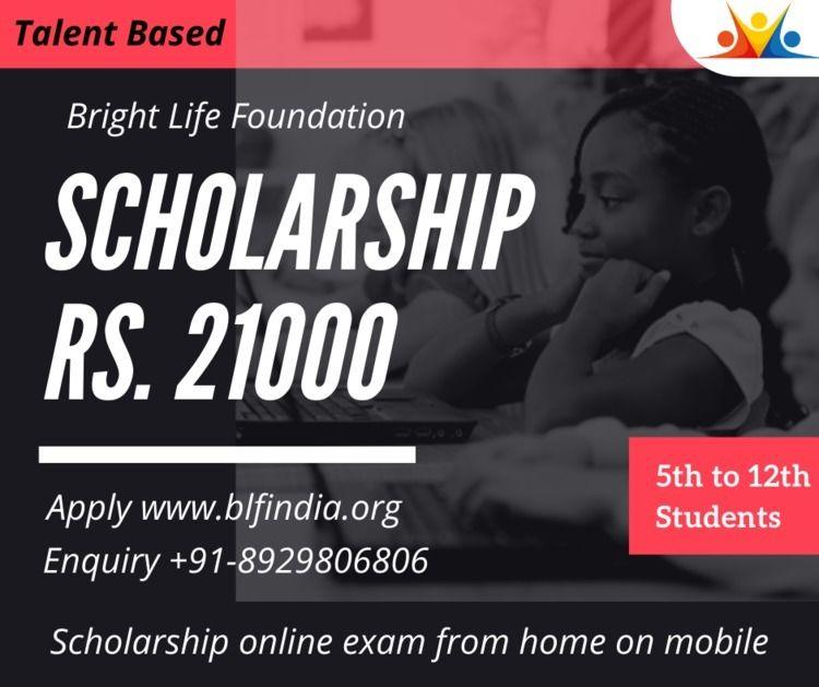 ₹ 21000 Scholarship Students Br - blfngoindia   ello