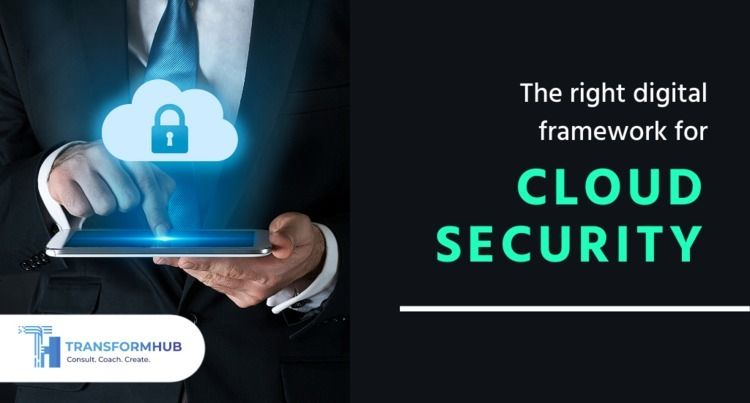 digital framework cloud securit - transformhub | ello
