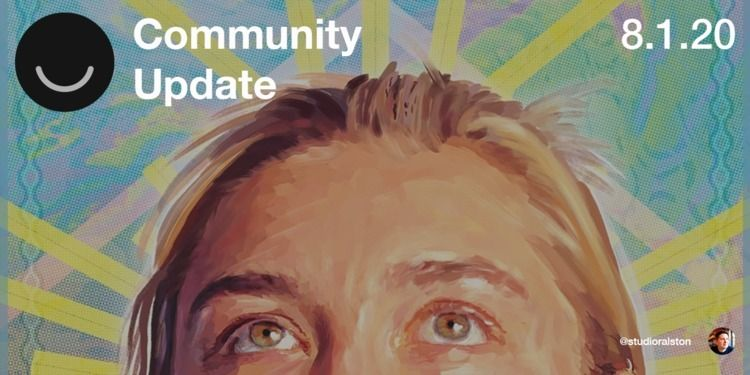 Community Update 8/1/2020 folks - elloblog | ello