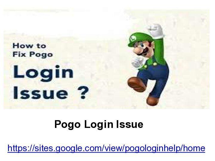 Pogo Login Issue significant is - pogologin | ello