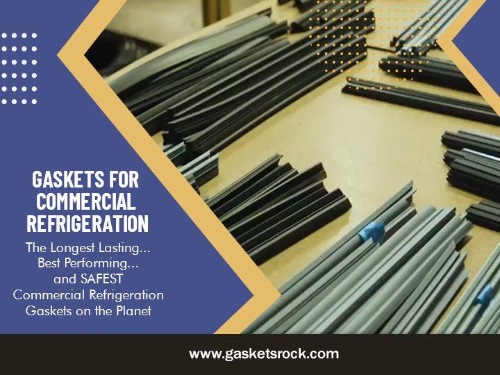 Gaskets Commercial Refrigeratio - gasketsrock   ello