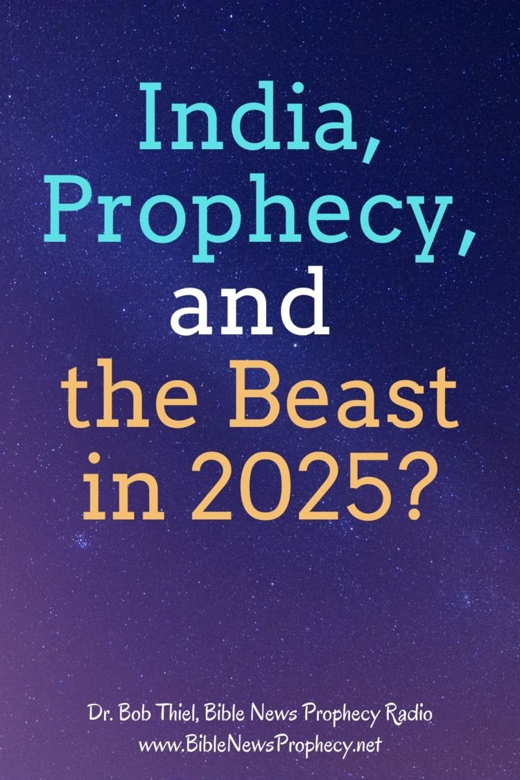 India, Prophecy, Beast 2025 tie - biblenewsprophecy | ello