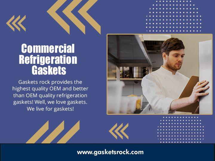 Commercial Refrigeration Gasket - gasketsrock   ello