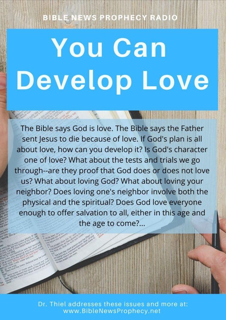 Develop Love Bible God love. Fa - biblenewsprophecy | ello