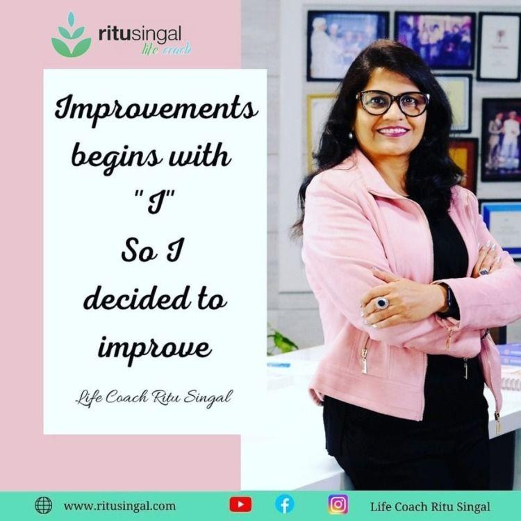 life coach world Ritu Singal. v - ritusingallifecoach | ello