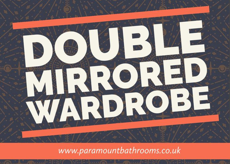 Double Mirrored Wardrobe space - paramountbathrooms | ello