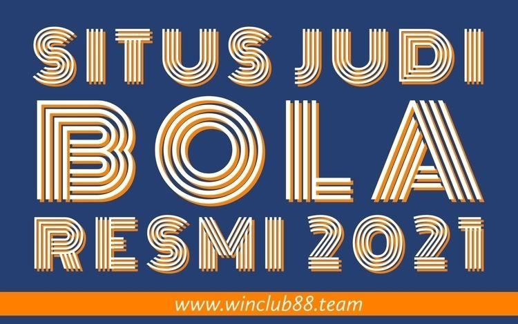 Situs Judi Bola Resmi 2021 adal - winclubteam | ello