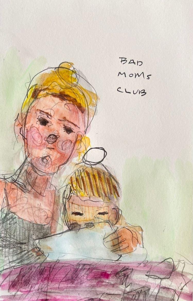 bad moms club; paper 2021 - mixedmedia - sarahfrancishollis | ello