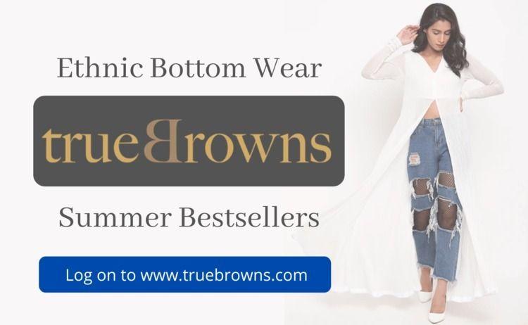 Summer Ethnic Bottom Wear Women - truebrowns | ello
