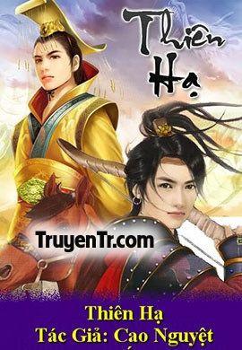 Bạn đang đọc truyện Thiên Hạ củ - truyentrvn   ello