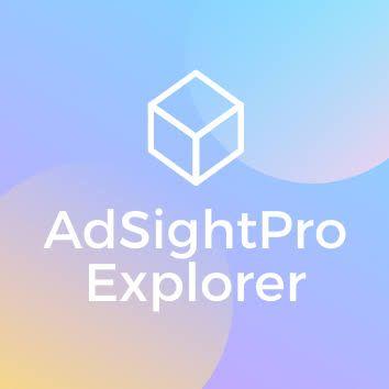 AdSightPro Explorer helps adver - happiesoul | ello