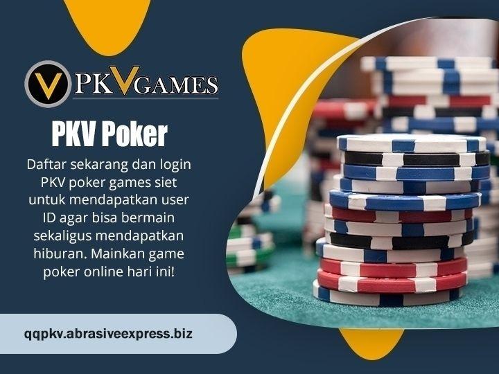 PKV Poker Game adalah cara yang - abrasiveexpress | ello