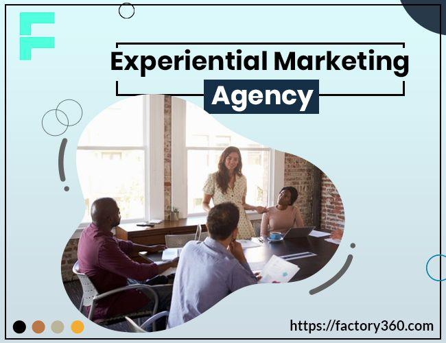 Experiential Marketing – 3 Ways - factory360 | ello