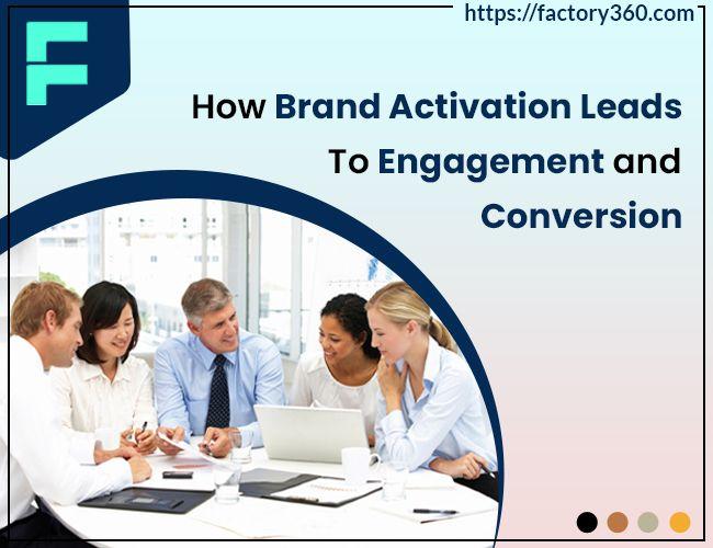 Brand Activation Leads Engageme - factory360 | ello