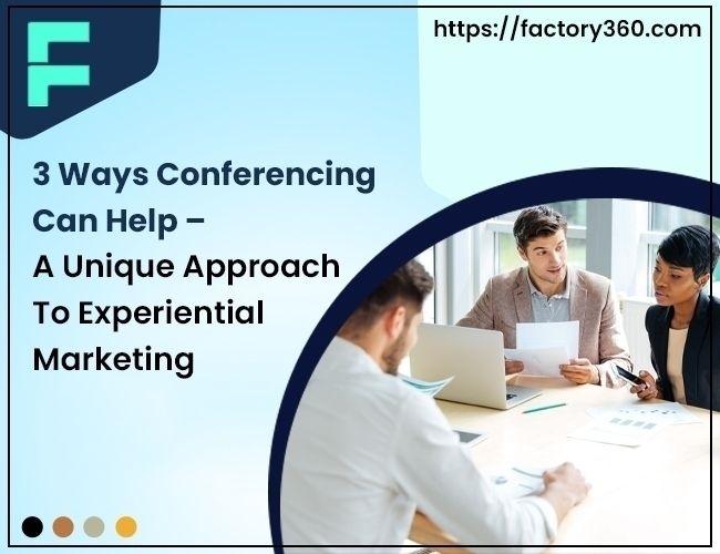 3 Ways Conferencing – Unique Ap - factory360 | ello