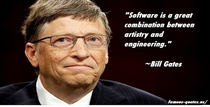 Software is a great combination between artistry and engineering.jpg