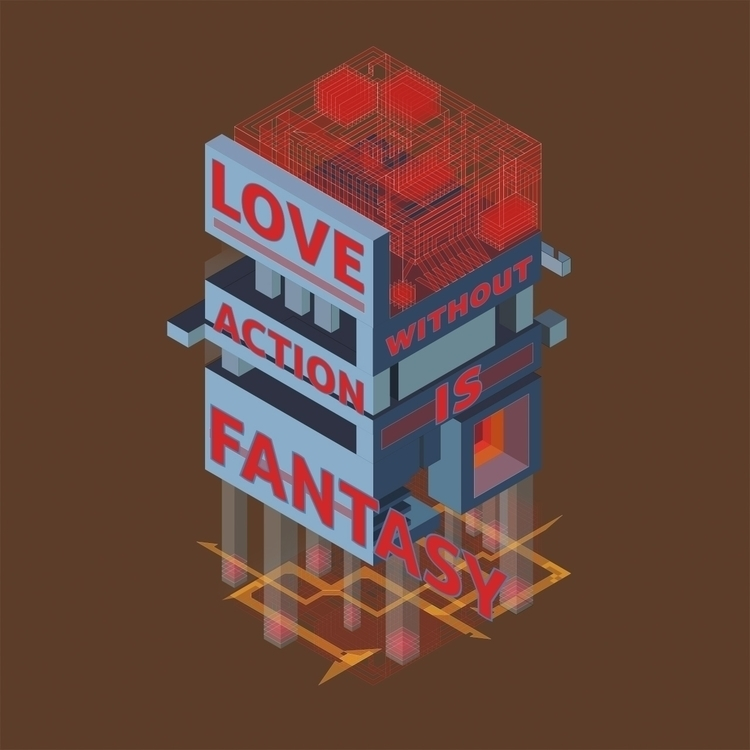 Love-without-Action-Is-Fantasy-by-John-Magnet-Bell.jpg