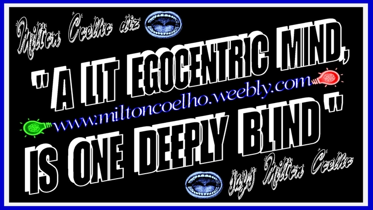 00 A lit egocentric mind, is one deeply blind (wallpaper - 1366x768).png