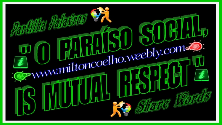 O paraiso social, is mutual respect (wallpaper - 1366x768).png
