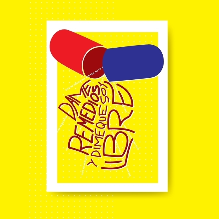 GIVE MEDICATION FREE poster dig - delostantos | ello