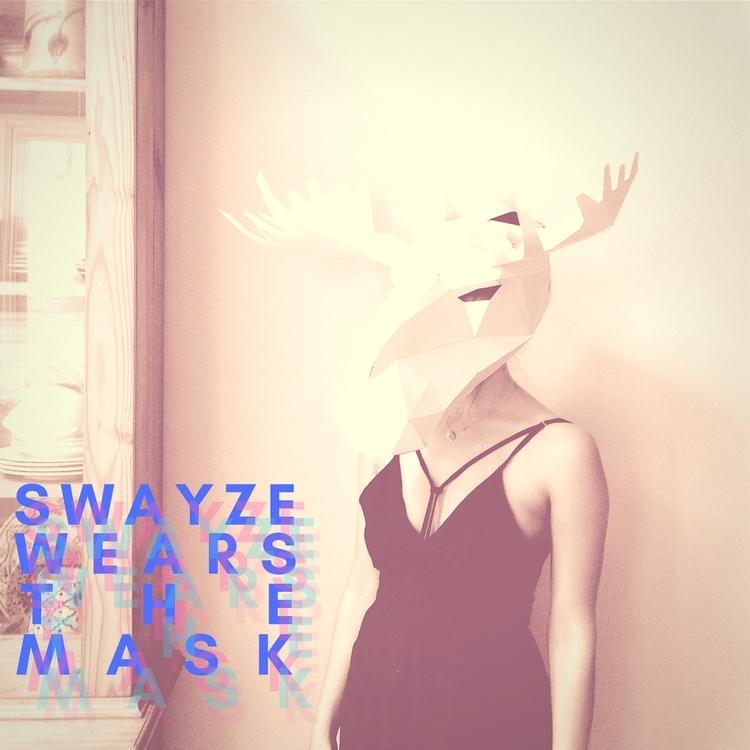 swayze wears mask relationship. - swayzehundred | ello
