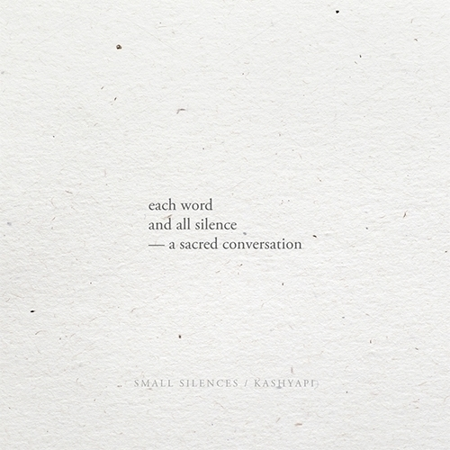 word / silence — sacred convers - kashyapi | ello
