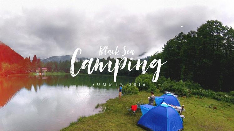 Black Sea Camping Film // - mehmetdemirel | ello