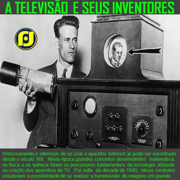 Televisão seus inventores - oblogdojf - jfhyppolito | ello