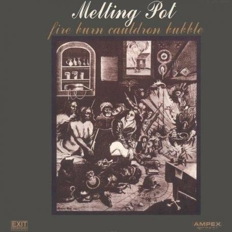 Melting Pot – Fire Burn Cauldro - bluepepper-records   ello