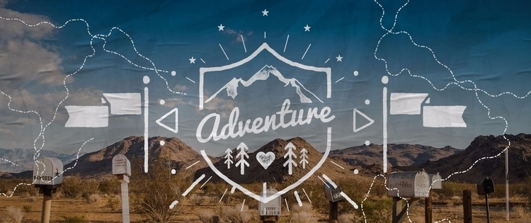 Adventure type / imagery experi - jamesenjoyrelax | ello