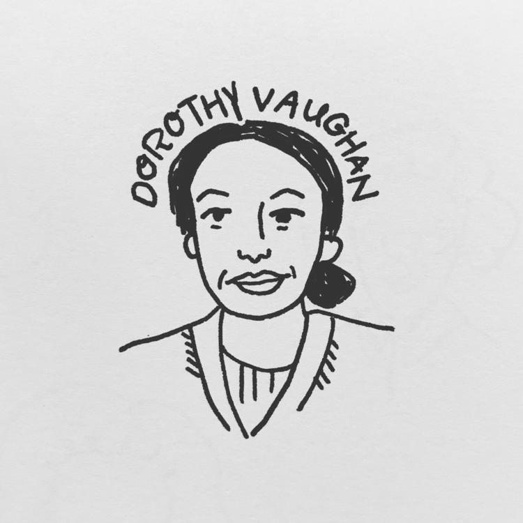 Daily Drawing - Dorothy Vaughan - wawawawick | ello