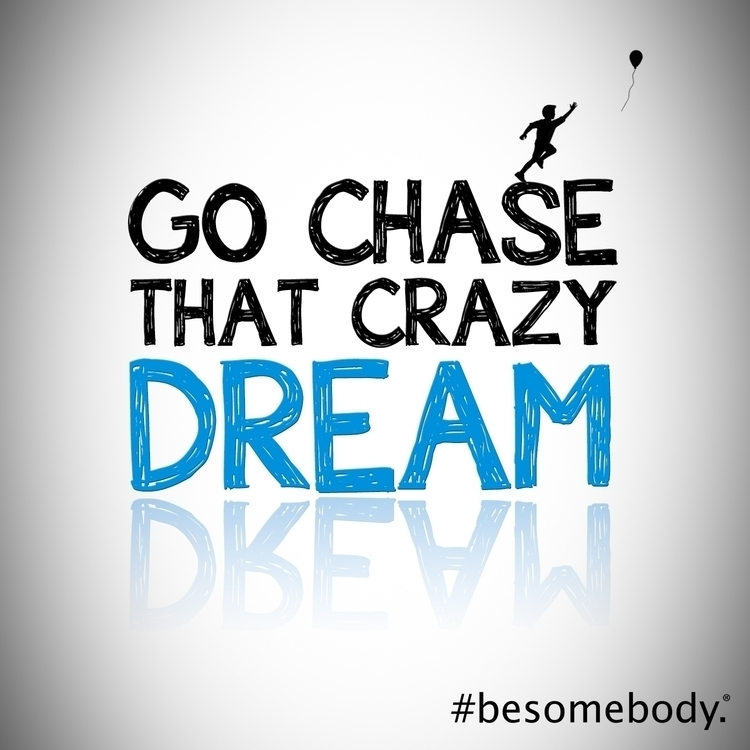 chase crazy dream - BeSomebody, Inspire - esquirephotography | ello