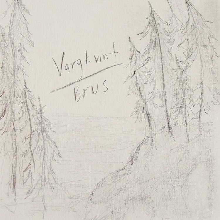 release VARGKVINT - BRUS editio - soft-recordings | ello