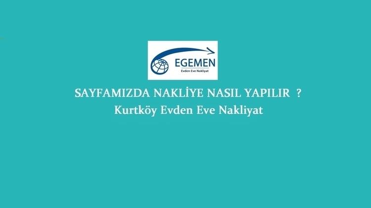 Evden Eve Nakliyat Kurtköy - egemennakliye | ello