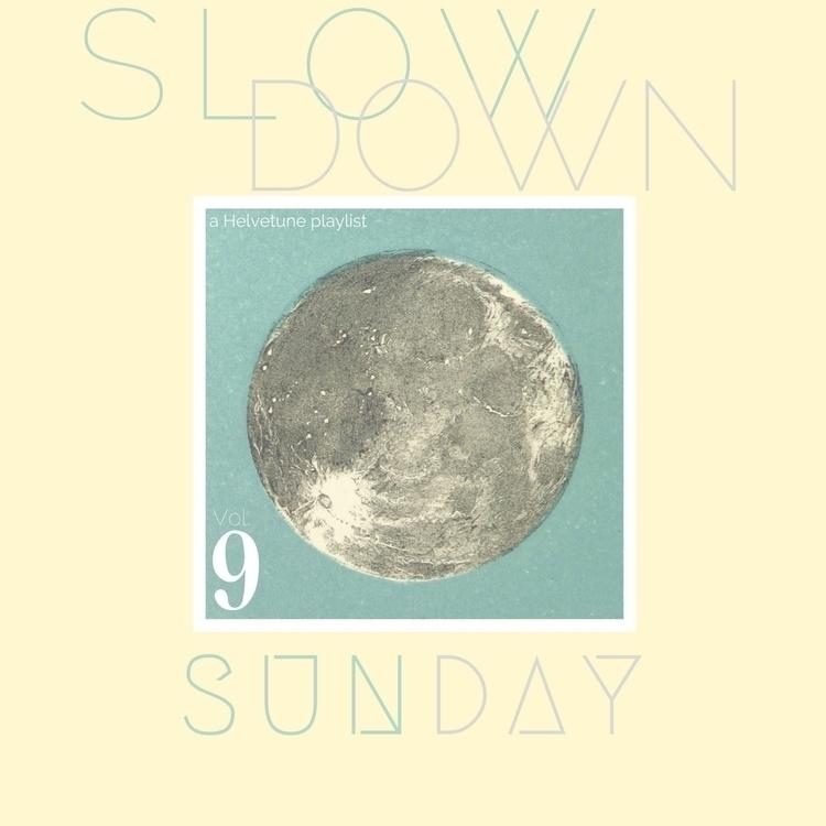Helvetune: Slowdown Sunday Vol - adachic | ello