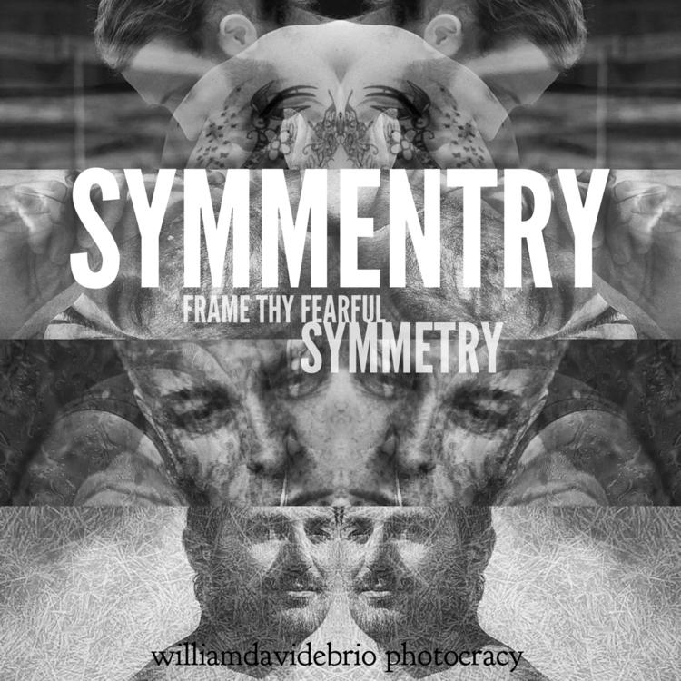 Frame thy fearful symmetry - williamdavidebrio | ello